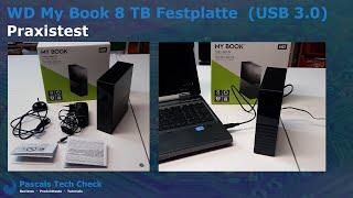 Western Digital (WD) My Book 8 TB USB 3.0 Desktop-Festplatte || Im Test (Praxistest)