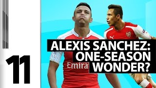 11 - Alexis Sanchez: One-Season Wonder?