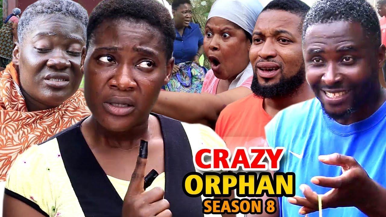 Crazy Orphan (2019) (Part 8)