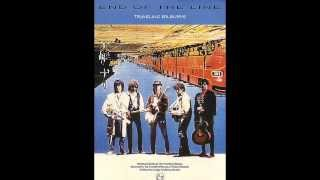 The Traveling Wilburys - End of the Line (Reversed)