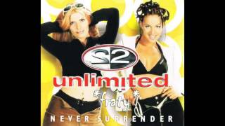 2 Unlimited - Never Surrender (Radio Edit) (1998)