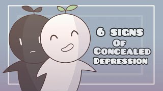 6 Signs of Concealed Depression