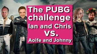 PUBG challenge! Chris and Ian vs. Aoife and Johnny - Let's 4 Play
