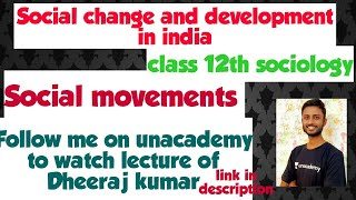 social movement | social change and development in india | chap 9 | ncert zone