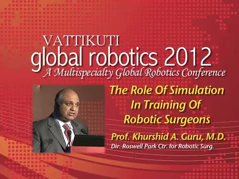 The Role of Simulation In Training Of Robotic Surgeons-VGR