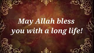 Islamic Birthday Wishes, Messages and Quotes = Best Dua for Birthday