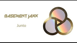 Basement Jaxx - What A Differance Your Love Makes