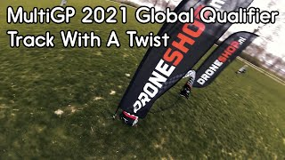 MultiGP 2021 Global Qualifier Track With A Twist - FPV Race Training - PUH