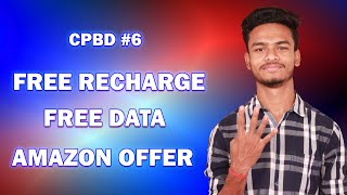 Free Recharge, Amazon Shopping Offer, Free 10GB Data, Dream11 Mobikwik Offer !!