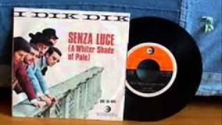 I Dik Dik - Senza Luce (1967)