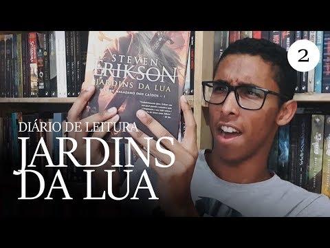 DIÁRIO DE LEITURA: Jardins da Lua (Parte 2)   Um Bookaholic
