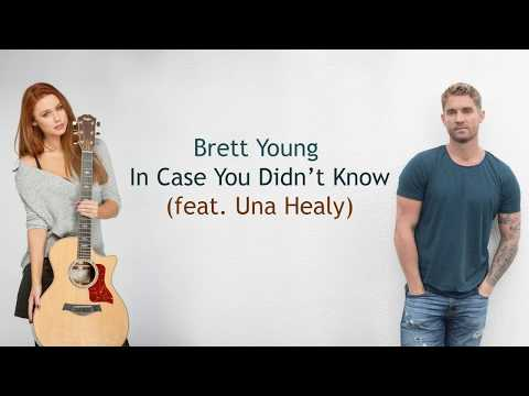 New Brett Young – In Case You Didn't Know (Static Video) ft. Una Healy