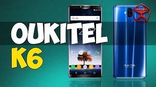 OUKITEL K6. Четыре камеры, NFC и 6300 мАч батарея / Арстайл /