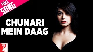 Full Song | Laaga Chunari Mein Daag | Rani   - YouTube