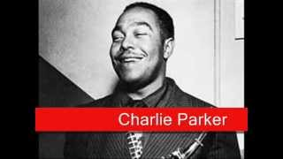 Charlie Parker: My Old Flame