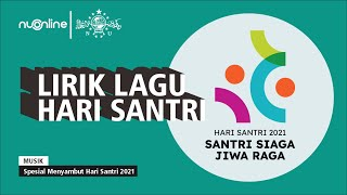 Lirik Lagu Hari Santri (Official Music Video)