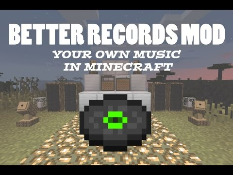 GET YOUR OWN MUSIC IN MINECRAFT - Better Records Mod