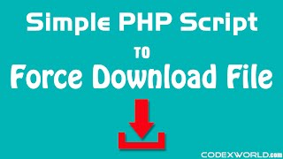 How To Force Download File In Php