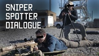How Special Forces Snipers Communicate | Sniper Spotter Dialogue | Tactical Rifleman