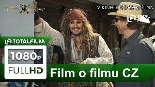 Piráti z Karibiku: Salazarova pomsta (2017) film o filmu 2.