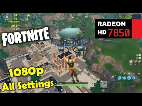 HD 7850 / R7 265 | Fortnite - 1080p All Settings (Low + Max view distance included!)