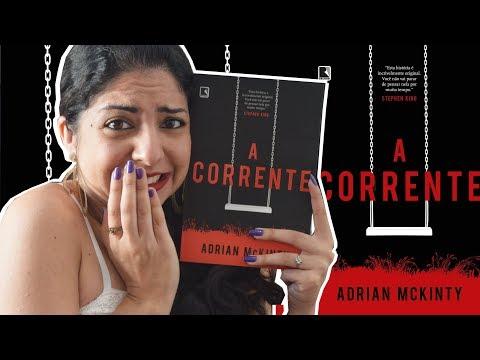 THRILLER ANGUSTIANTE: A CORRENTE, DE ADRIAN MCKINTY | MINHA VIDA LITERÁRIA
