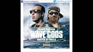 French Montana - All Over (Ft. Chinx) [Wave Gods]