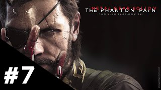 Metal Gear Solid V The Phantom Pain FR | Épisode 7 : Cuivre rouge - Gameplay Walkthrough