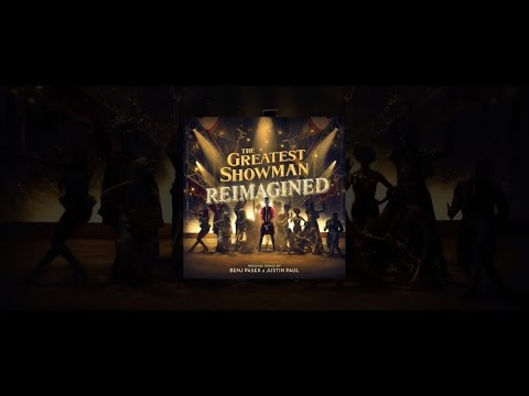 The Story Of The Greatest Showman: Reimagined - Atlantic Records