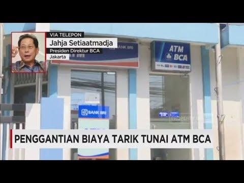 Penggantian Biaya Tarik Tunai ATM BCA - Jahja Setiaatmadja, Presiden Direktur BCA