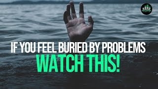 If You Have Too Many Life Problems - WATCH THIS And Bury Them For Good! (Motivational Video)