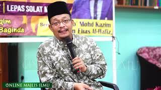 Ustaz Dato Kazim Elias ᴴᴰl  Kembalilah Pada Quraan & Rasul