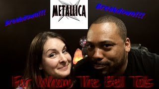 Metallica For Whom The Bell Tolls Reaction!!