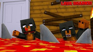 Minecraft MY HOUSE IS FULL OF KILLER LAVA SHARKS!!