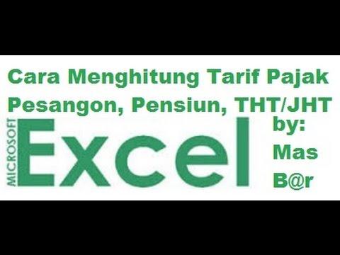 Cara Menghitung Tarif Pajak Pesangon, Pensiun, THT, dan JHT dengan Excel