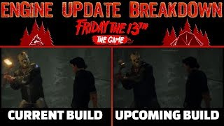 F13 UE4 ENGINE UPDATE BREAKDOWN | Friday The 13th: The Game