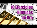 10 Ejercicios de Oro para Aprender a leer Ritmos