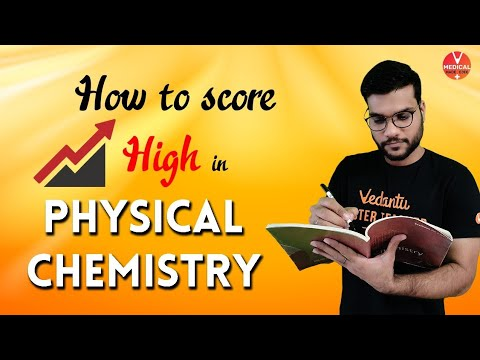 How To Score High Marks In Physical Chemistry   By Arvind Arora
