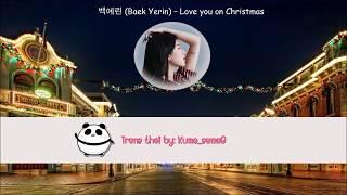 [Thai sub]백예린 (Yerin Baek) - Love You On Christmas Lyrics
