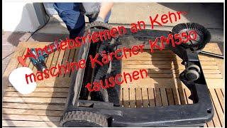 Kehrmaschine reparieren - Kärcher KM550 - Reparatur / Tausch Antriebsriemen