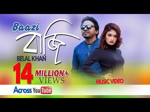 baazi by belal khan bangla new music video