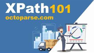 Octoparse: XPath Tutorial