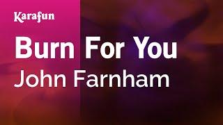 Karaoke Burn For You - John Farnham *