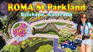 ROMA Street Parkland l Brisbane Australia l Things to do in Brisbane