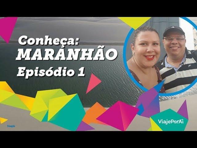 Viaje Por Aí no Maranhão – parte 1