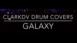 311 - Galaxy Drum Cover