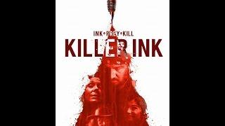 Killer Ink Extended Promo