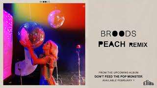 Broods   Peach (Remix)