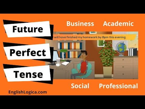 How to Use The Future Perfect