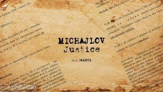 Michajlov   Justice (prod. Marys)